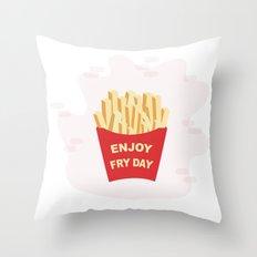 Enjoy Fryday Throw Pillow