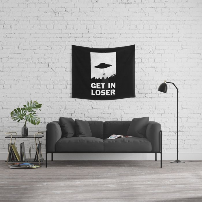 Get In Loser Wall Tapestry