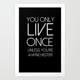 Yolo unless you're a winchester v2 Art Print