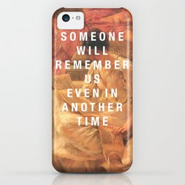 someone will remember us iPhone Case