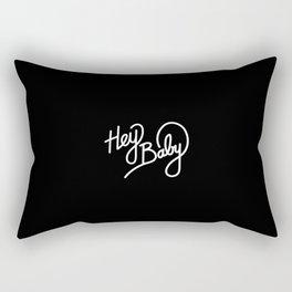 Hey Baby   [black & white] Rectangular Pillow