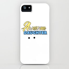 Relatives Family Kinship Ancestry Household Love Bloodline Ancestry Awesome Daughter Gift iPhone Case