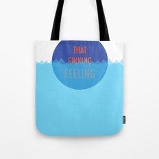 That Sinking Feeling Tote Bag