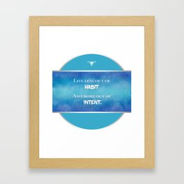 Live an Intentional Life Framed Art Print