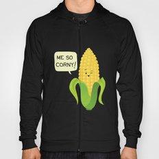 So Corny! Hoody