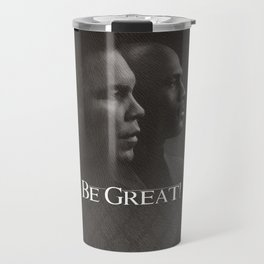 Be Great Travel Mug