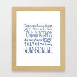 Cooking Uncle Framed Art Print