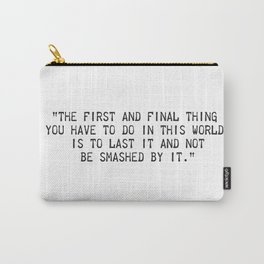Ernest Hemingway quote two Carry-All Pouch
