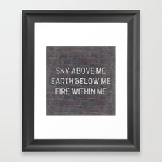 Sky Above Me Quote Framed Art Print