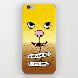 Who's calling - happy iPhone Skin