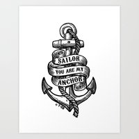 You Are My Anchor Art Print