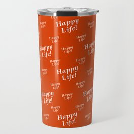 Motivational Happy Life Words Pattern Travel Mug