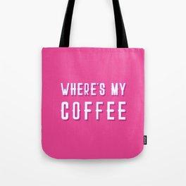 Where's My Coffee Vintage Retro Typography Tote Bag