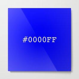 #0000FF (blue) Metal Print