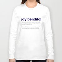 puerto rico Long Sleeve T-shirts featuring Ay Bendito Puerto Rico by NatsPR