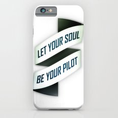 Let your soul be your pilot iPhone 6s Slim Case