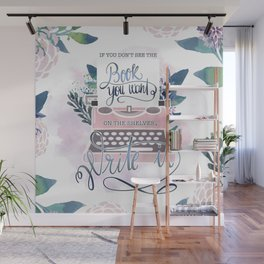 IF YOU DON'T SEE THE BOOK YOU WANT Wall Mural