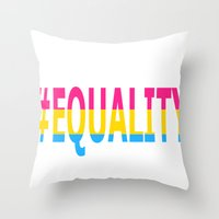 equality Throw Pillows featuring Pansexual Equality  by TwistedRoots