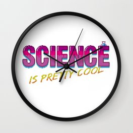 Science is Pretty Cool Wall Clock