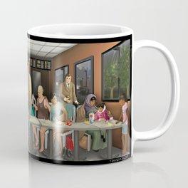 Today's Last Supper Coffee Mug