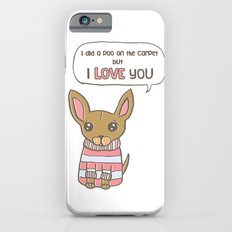 But I Love You! Slim Case iPhone 6s