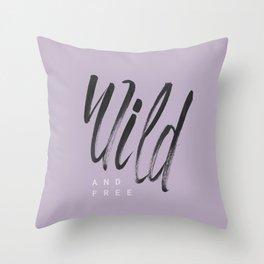 Wild and Free #1 Throw Pillow