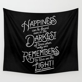 Happiness can be found Wall Tapestry