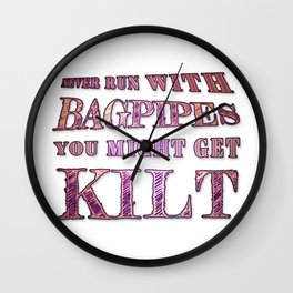 Might Get Kilt Wall Clock
