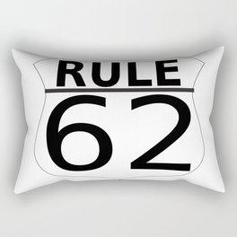 Rule 62 Rectangular Pillow