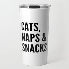 Cats, Naps & Snacks Travel Mug