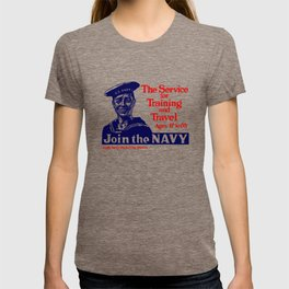 Join The Navy -- World War I T-shirt