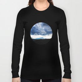 Life is either a daring adventure or nothing at all. - Helen Keller Quote Long Sleeve T-shirt