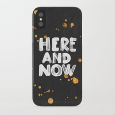Here And Now Slim Case iPhone X