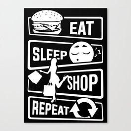 Eat Sleep Shop Repeat - Purchase Shoes Shopping Canvas Print
