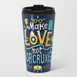 Make Love not Horcruxes Travel Mug