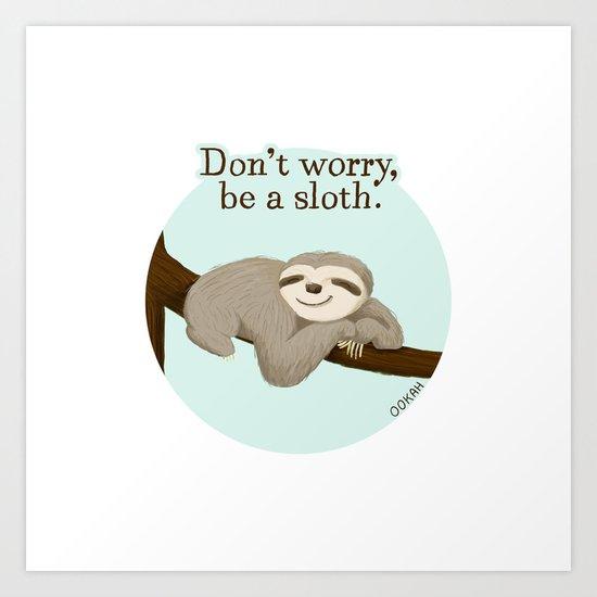Sloth Life Art Print