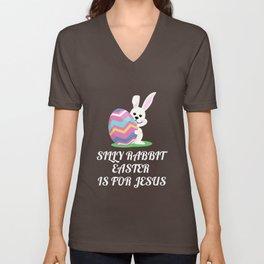 Silly Rabbit Easter Is For Jesus Shirt Unisex V-Neck