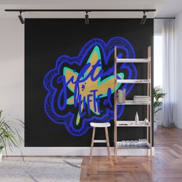 Gifted and lifted Wall Mural