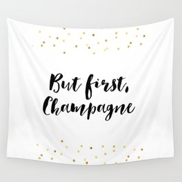 But First Champagne,Drink Sign,Wall Art,Quote Prints,Restaurant Decor,Typography Art,Wedding Wall Tapestry