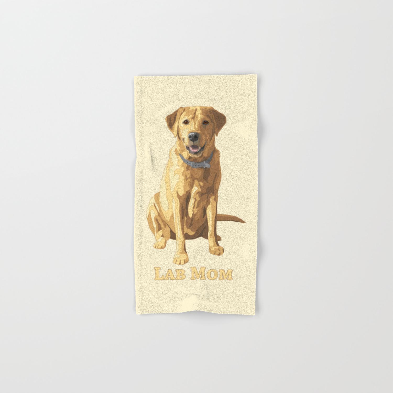 Dog Mom Yellow Labrador Retriever Hand Bath Towel By Csforest Society6