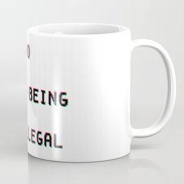 No Human Being Is Illegal Coffee Mug