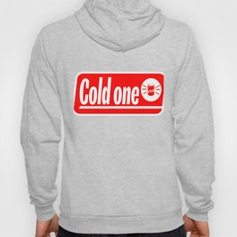 """Cold One"" tee design. Makes a nice and awesome gift to your family and friends too. Go grab yours!  Hoody"