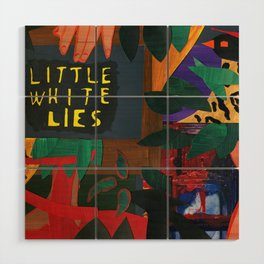 Little White Lies Wood Wall Art