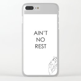 Ain't No Rest Clear iPhone Case