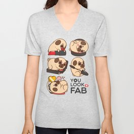 You Look Fab! -Puglie Unisex V-Neck