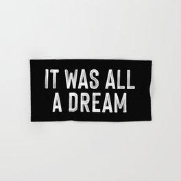 It Was All A Dream | Biggie Smalls - Juicy Lyrics Hand & Bath Towel