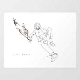 L I V E   F A S T  Art Print