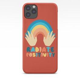 Spread and radiate positivity iPhone Case