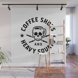 Coffee Shots And Heavy Squats v2 Wall Mural