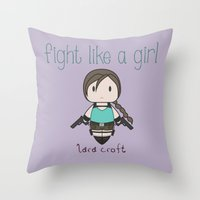 tomb raider Throw Pillows featuring Fight Like a Girl - Lara Croft ~ Tomb Raider by ~ isa ~